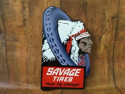 Vintage Savage Tires 12 X 7 Metal Gas And Oil Sign Heap Big Mileage
