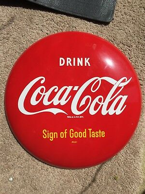 Coca Cola 12 inch Sign of Good Taste with Arrow NM NICE