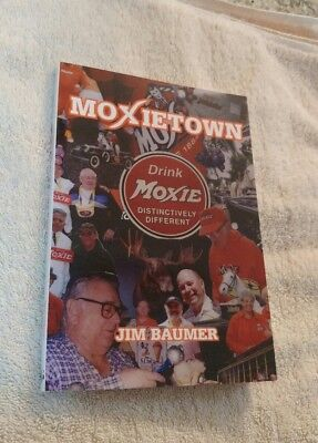 """MoxieTown"" The book about Moxie originated in Maine. Signed by author J. Bauman"