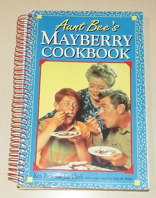 Aunt Bee's Mayberry Cookbook, spiral bound, recipes, Beck & Clark, 1991