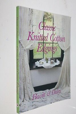 Classic Knitted Cotton Edgings HEWITT & DALEY 1996 SC FINE