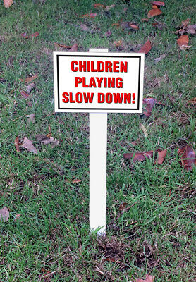 Children Playing Slow Down! Sign Mounted Onto 3mm Board With Stake
