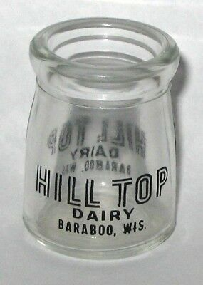 Early Hilltop Dairy Individual Miniature Glass Creamer Bottle, Baraboo, Wi.