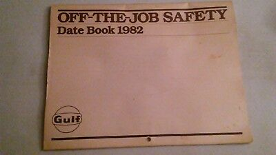 Gulf off the job safety date book 1982