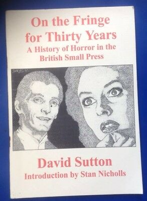 David Sutton - On Fringe for Thirty Years. Horror in British Small Press, 2000