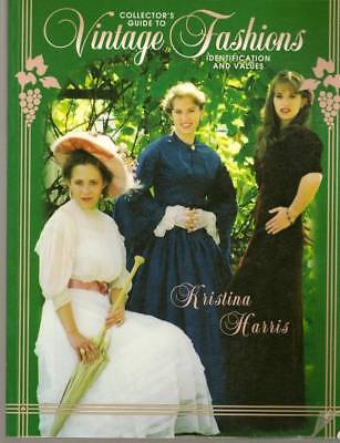 Collector's Guide to Vintage Fashions: Identification Values Harris PB 1999