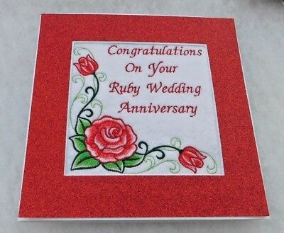 Anniversary card handmade machine embroidered Ruby Wedding red roses