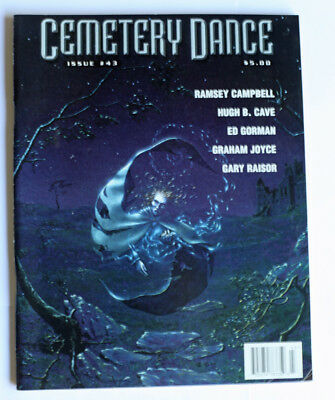 """""""Cemetery Dance"""" US Horror Magazine Issue No. 43 Ramsey Campbell Hugh B. Cave"""