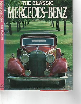 The classic Mercedes-Benz Hardcover – 1984 by Phil Drackett ISBN 0861241118