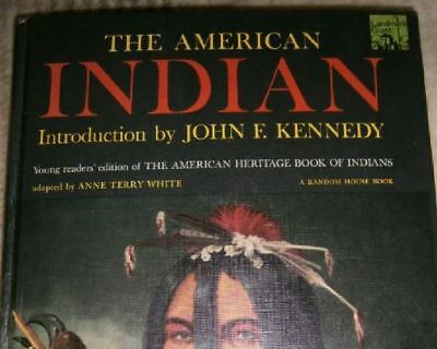 The American Indian. Introduction by John F. Kennedy.  Englisch