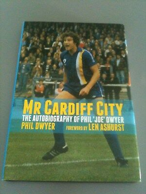 Mr Cardiff City: The Autobiography of Phil Dwyer - signed copy