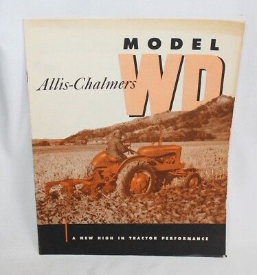 Vintage Allis-Chalmers Brochure Model WD Tractor - A New High in Preformance