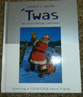 Clement C. Moore 'Twas the Night Before Christmas~W/Coca-Cola Santa Tribute