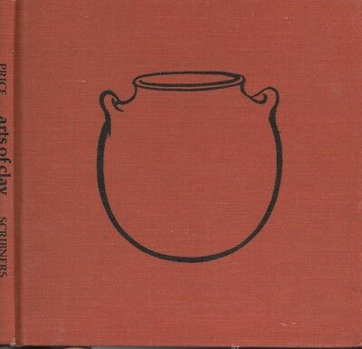Arts of Clay by Christine Price HC 1977 history of pottery primitive
