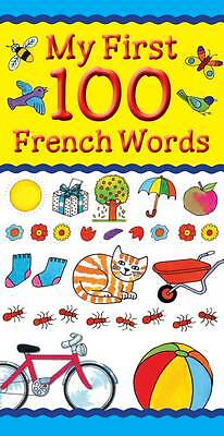 My First 100 French Words (My First 100 Words),Clare Beaton,New Book mon00001288