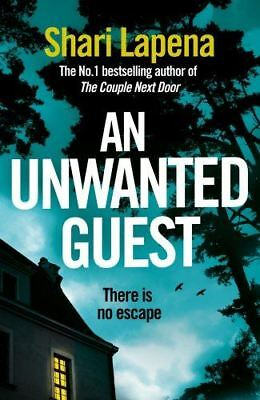 An Unwanted Guest by Shari Lapena