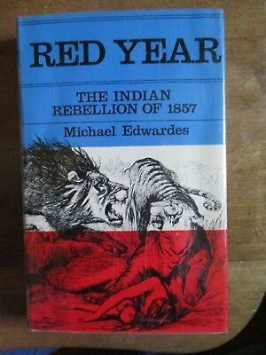 RED YEAR  - THE INDIAN REBELLION OF 1857 by Edwardes  . BRITISH INDIA
