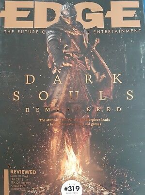 EDGE  ISSUE 319 June  2018 Dark Souls remastered  Issue
