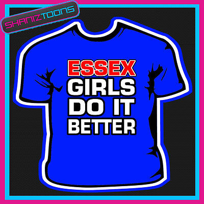 Essex Girls Womens Ladies T Shirt