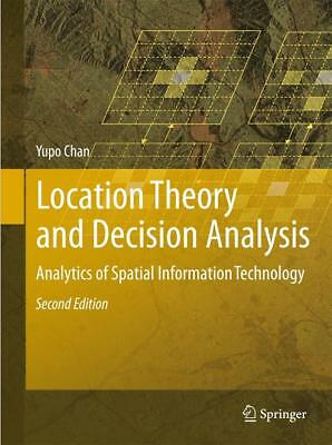 Location Theory and Decision Analysis Yupo Chan