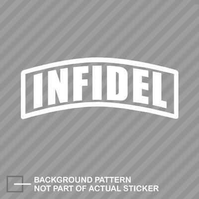Infidel Sticker Decal Vinyl us army usn usmc