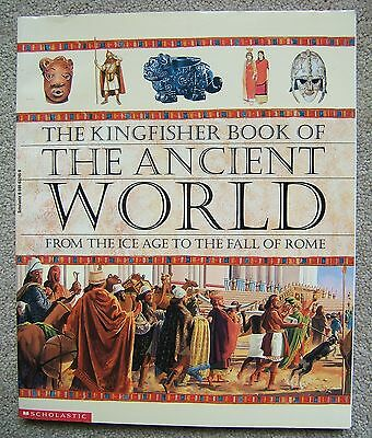 Kingfisher Book Of The Ancient World - Scholastic - Softcover (Rome, Egypt,)