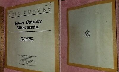 SOIL SURVEY of IOWA COUNTY Wisconsin - US Dept Agriculture SERIES 1958 -FreeSHIP