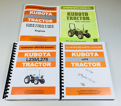 KUBOTA L275 TRACTOR Service Engine Chassis Operators Manual Parts Catalog Ovhl