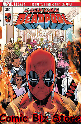 Despicable Deadpool #300 (2018) 1St Printing Marvel Legacy Tie-In ($5.99)