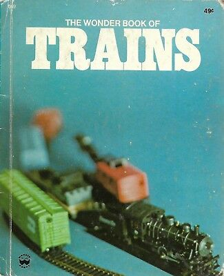The Wonder Book of Trains 1974 First Library Edition Hardcover Children's Book