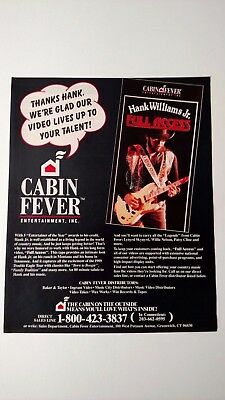 Hank Williams Jr. Cabin Fever Entertainment. Rare Original Print Promo Poster Ad
