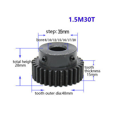 1.5Mod 30T Spur Gear With Step Black Oxide Tooth Thickness 15mm Bore 8-20mm
