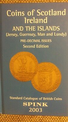 Coins Of Scotland, Ireland, And The Islands - Spink 2003 Isbn 9781902040479