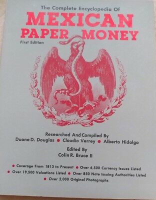 Complete Encyclopedia Mexican Paper Money First Edition Colice Bruce  Paperback