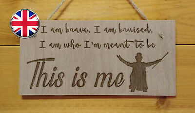 THIS IS ME.The Greatest Showman movie themed engraved hanging Plaque Gift Mum
