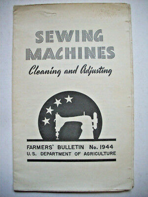 1940's Sewing Machines Cleaning and Adjusting USDA Farmer's Bulletin