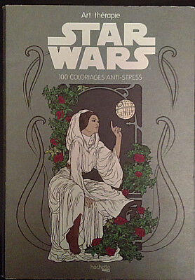 Art Therapy STAR WARS Anti Stress Colouring Book HARDCOVER French Edition