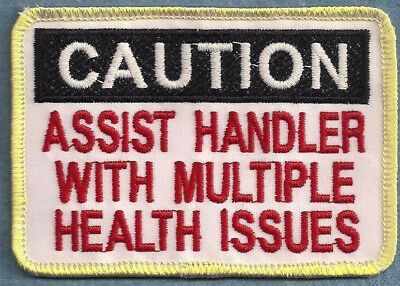 CAUTION ASSIST HANDLER WITH MULTIPLE HEALTH ISSUES service dog vest patch