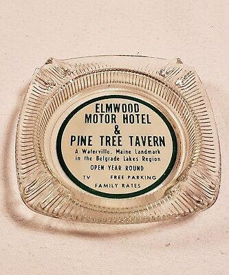 Vintage Elmwood Motor Hotel & Pine Tree Tavern Ashtray Waterville, Maine