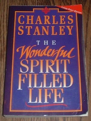 The Wonderful Spirit Filled Life By Charles Stanley 1994 Paperback Large Type