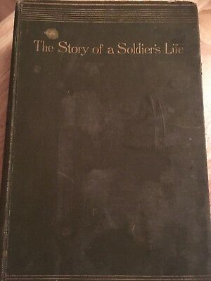 THE STORY OF A SOLIDER'S LIFE - By Wolseley - 1903