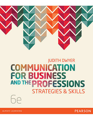 Communication for Business and the Professions: Strategies & Skills
