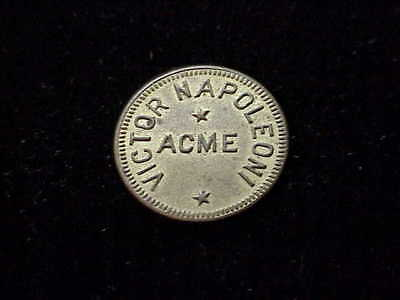 Acme, WY Victor Napoleoni, early unlisted Wyoming saloon merchant trade token