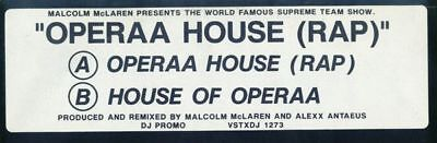 "12"": Malcolm McLaren Presents World's Famous Supreme Team - Operaa House (Rap) -"