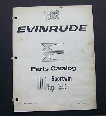 1963 EVINRUDE MOTORS Parts Catalog #278444 SPORTWIN MODELS 10302D-E 10303D-E