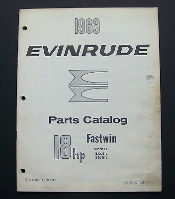 1963 EVINRUDE MOTORS Parts Catalog #278445 FASTWIN MODELS 18302E-L18303E-L