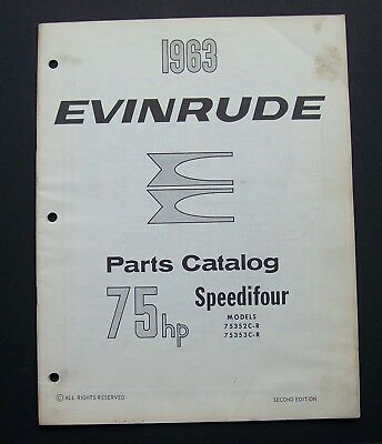 1963 EVINRUDE MOTORS Parts Catalog #278450 SPEEDIFOUR Models 75352C-4 75353C-R