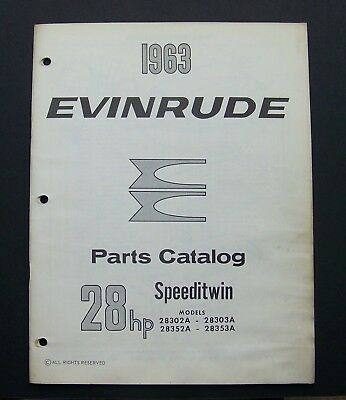 1963 EVINRUDE MOTORS Parts Catalog 278446 SPEEDITWIN 28302A-28303A 28352A-28353A