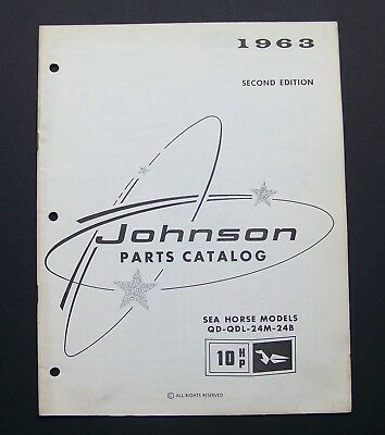 1963 Johnson Motors PARTS CATALOG #379269 SEA HORSE MODELS QD-QDL-24M-24B