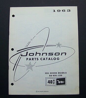 1963 Johnson Motors PARTS CATALOG #379272 SEA HORSE MODELS RD RDL 25D